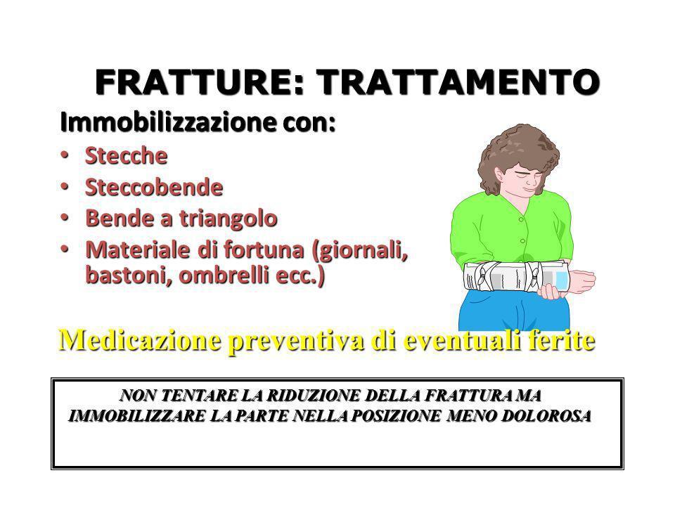 FRATTURE: TRATTAMENTO