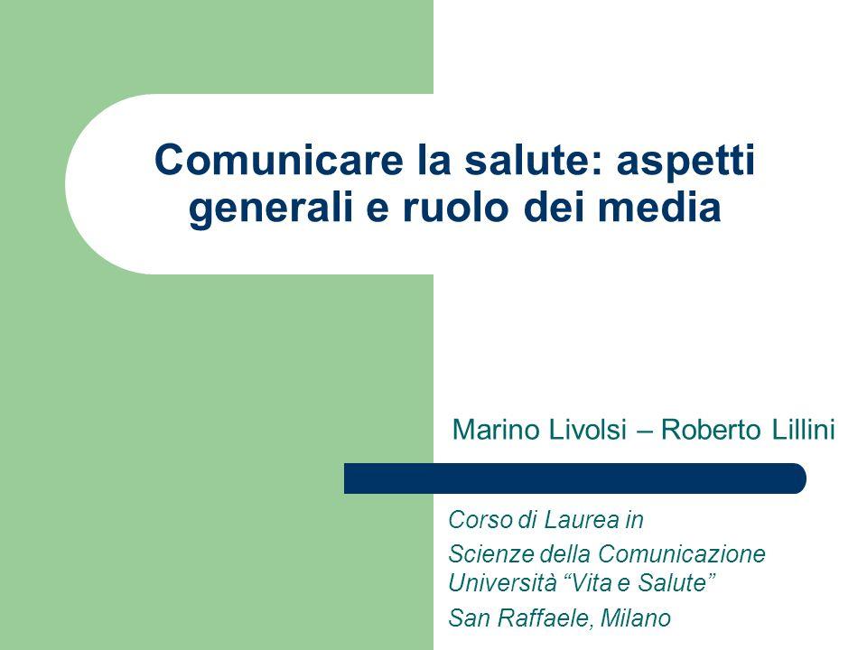 Comunicare la salute: aspetti generali e ruolo dei media