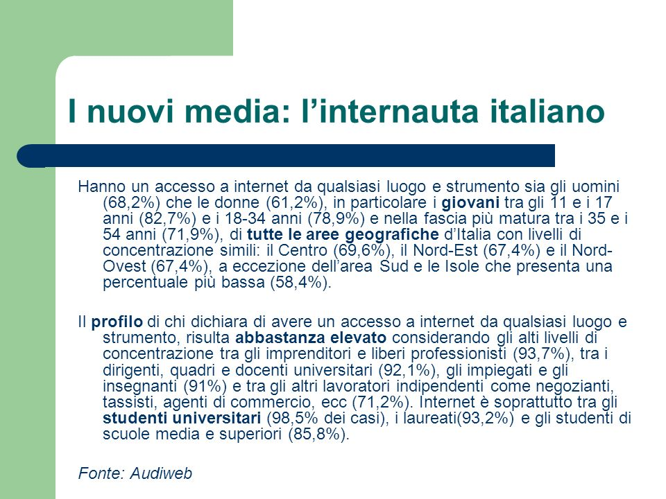 I nuovi media: l'internauta italiano