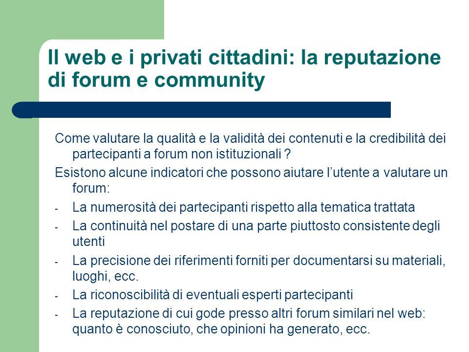 Il web e i privati cittadini: la reputazione di forum e community