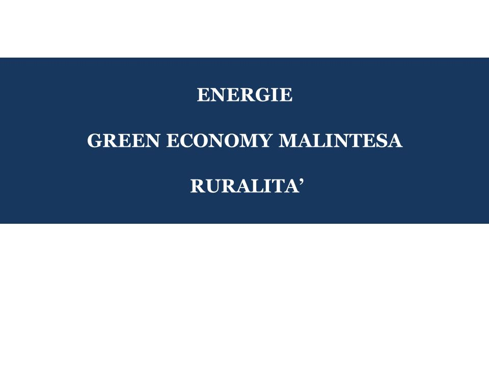 GREEN ECONOMY MALINTESA