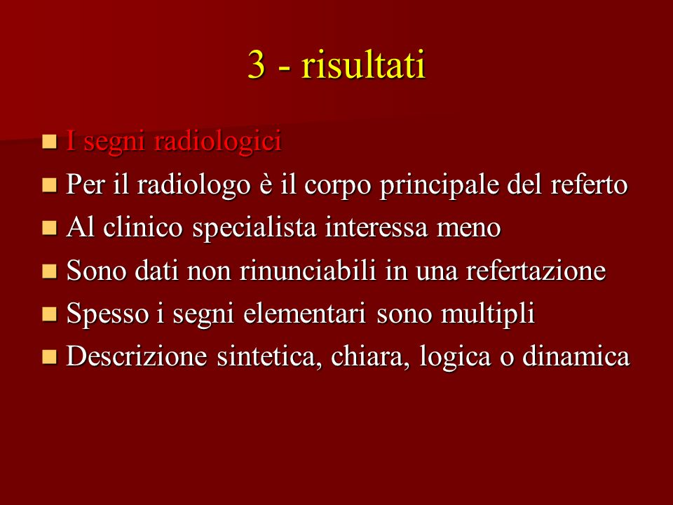 3 - risultati I segni radiologici