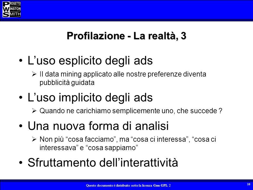 Profilazione - La realtà, 3