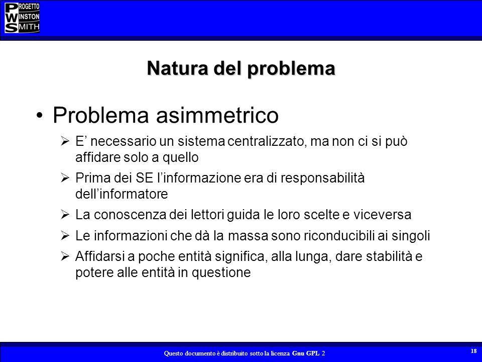 Problema asimmetrico Natura del problema