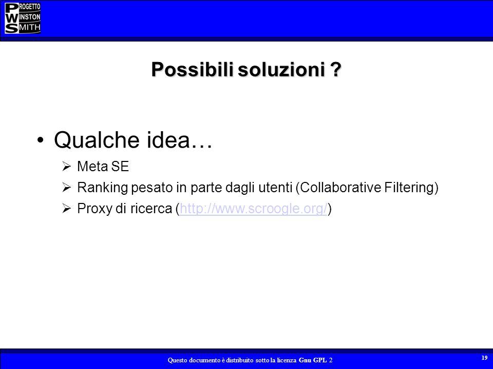 Qualche idea… Possibili soluzioni Meta SE