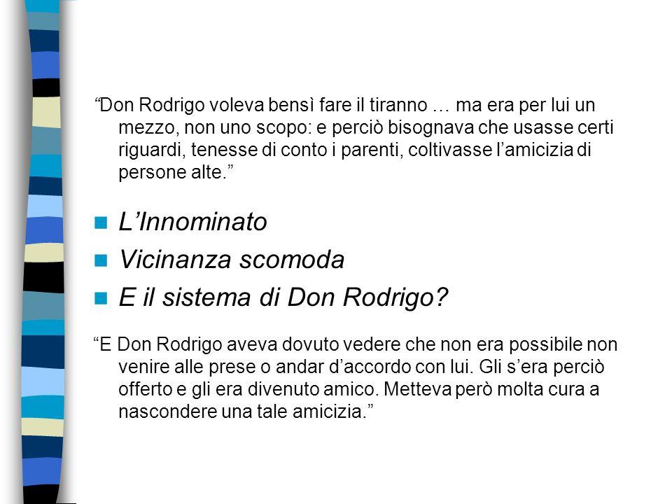 E il sistema di Don Rodrigo