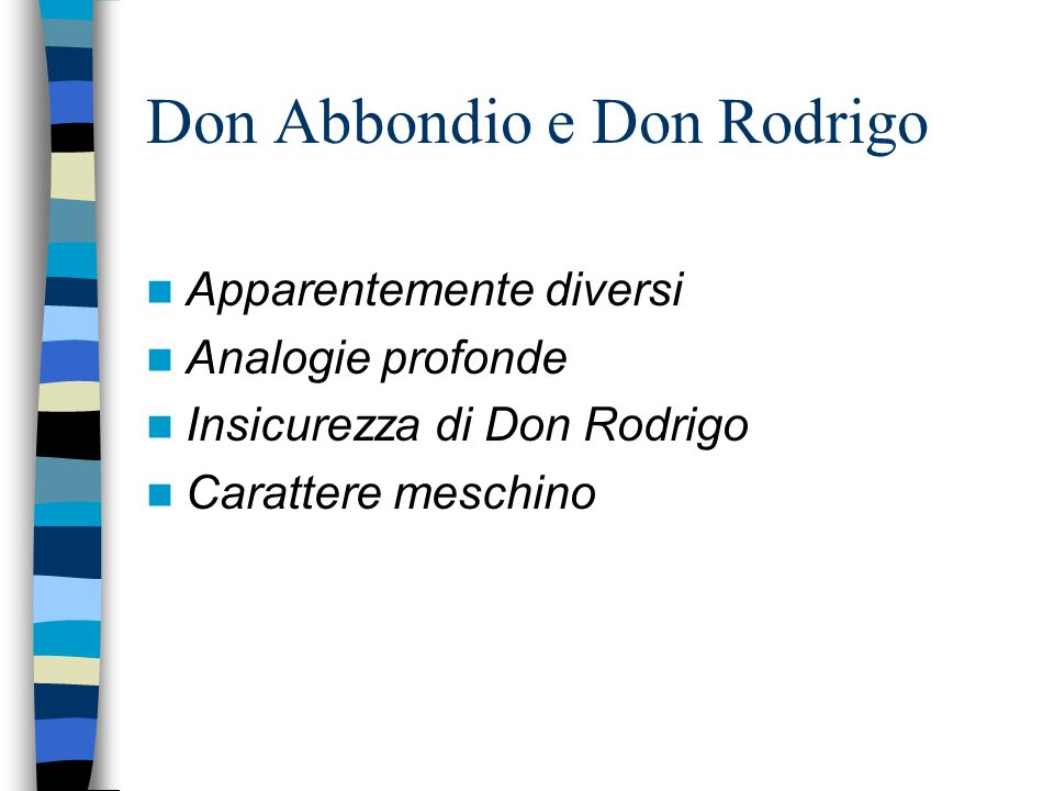 Don Abbondio e Don Rodrigo