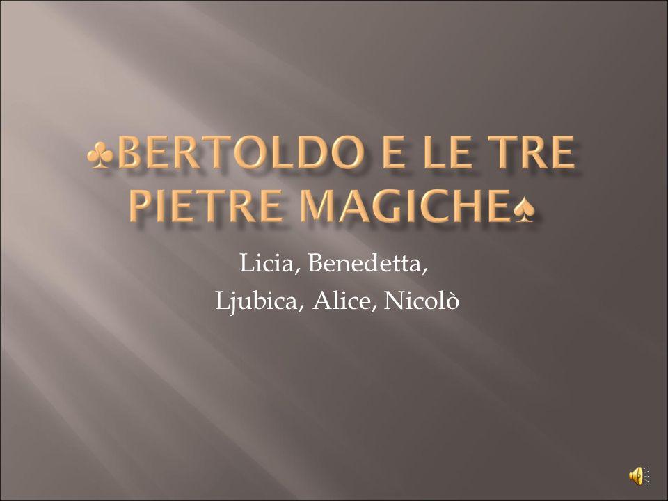 Licia, Benedetta, Ljubica, Alice, Nicolò