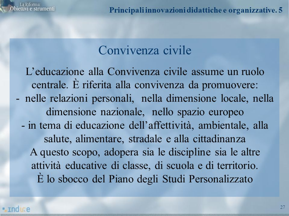 Principali innovazioni didattiche e organizzative. 5