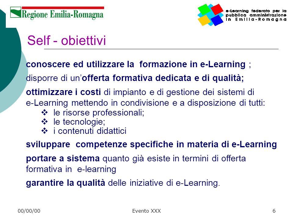 Self - obiettivi conoscere ed utilizzare la formazione in e-Learning ;