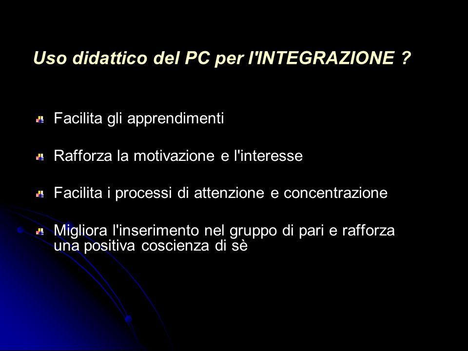 Uso didattico del PC per l INTEGRAZIONE