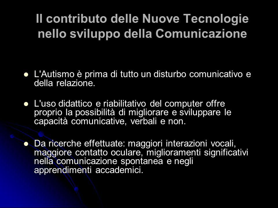 Il contributo delle Nuove Tecnologie nello sviluppo della Comunicazione