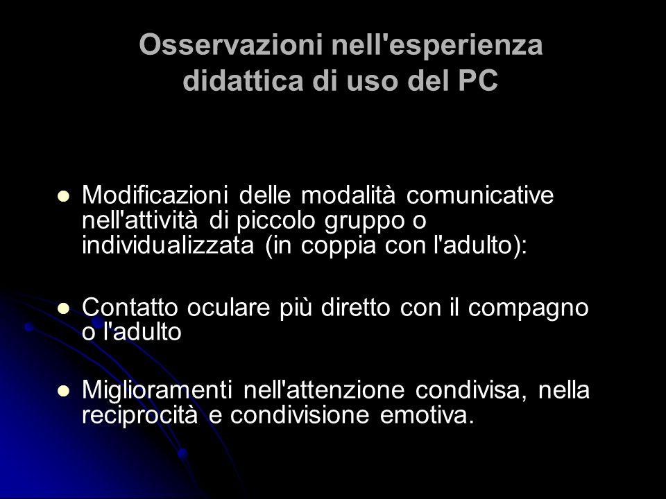 Osservazioni nell esperienza didattica di uso del PC