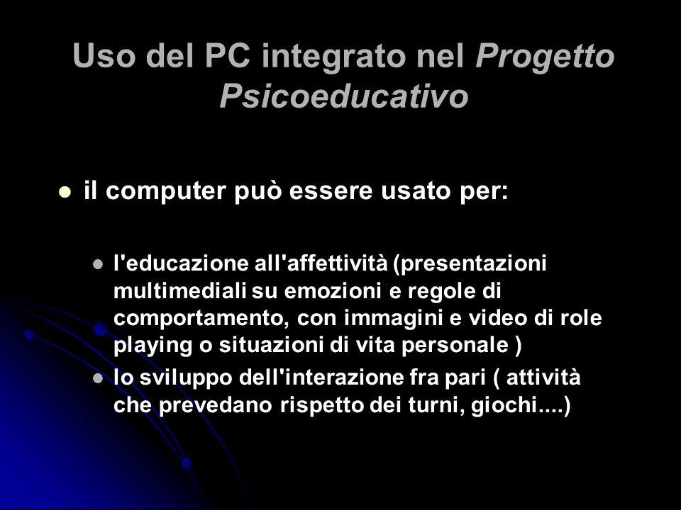 Uso del PC integrato nel Progetto Psicoeducativo