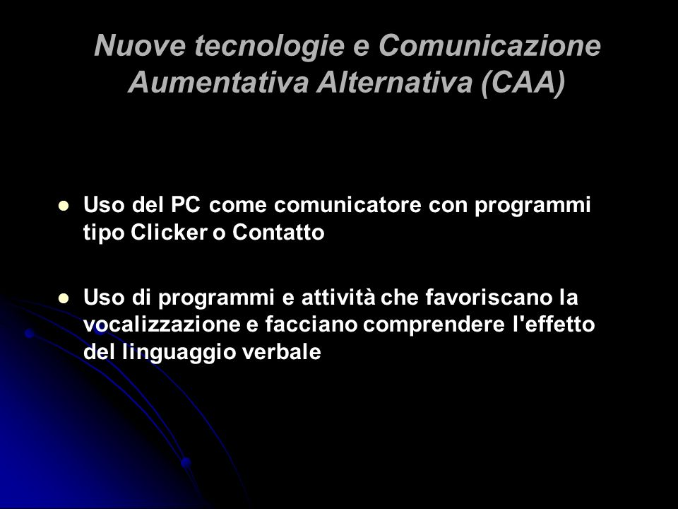 Nuove tecnologie e Comunicazione Aumentativa Alternativa (CAA)