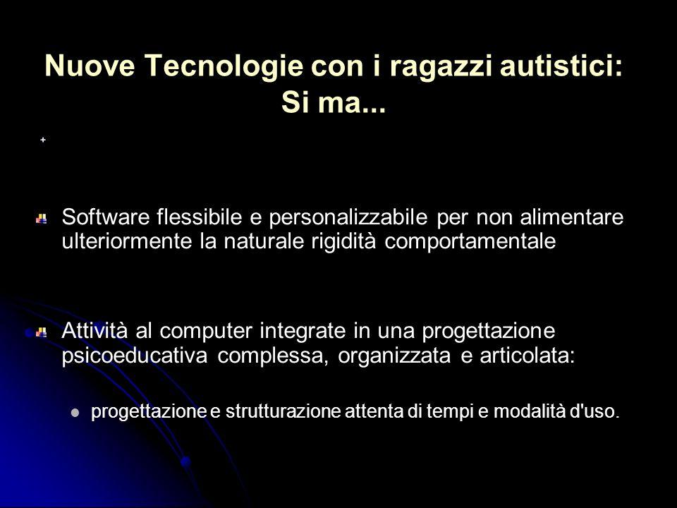 Nuove Tecnologie con i ragazzi autistici: Si ma...
