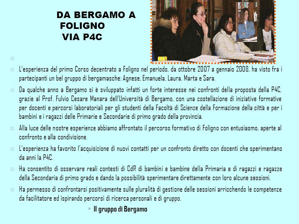 DA BERGAMO A FOLIGNO VIA P4C