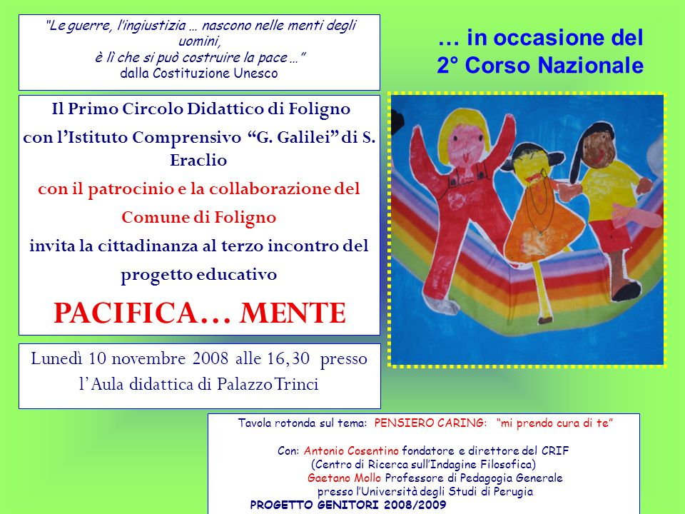 PACIFICA… MENTE I I … in occasione del 2° Corso Nazionale …
