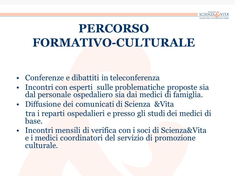 PERCORSO FORMATIVO-CULTURALE Conferenze e dibattiti in teleconferenza