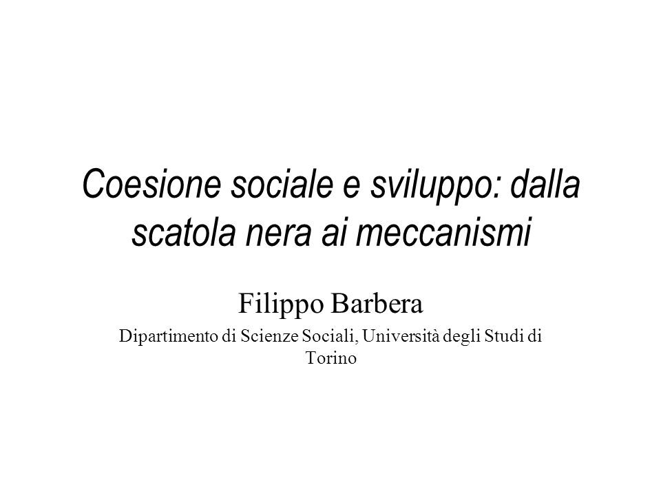 Coesione sociale e sviluppo: dalla scatola nera ai meccanismi