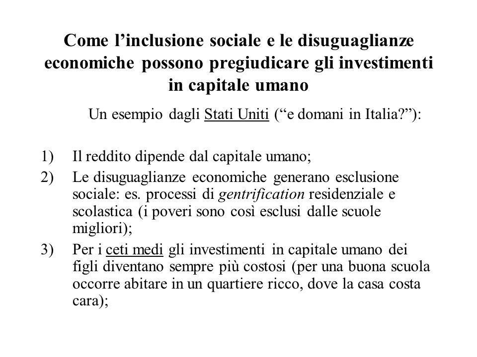 Come l'inclusione sociale e le disuguaglianze economiche possono pregiudicare gli investimenti in capitale umano