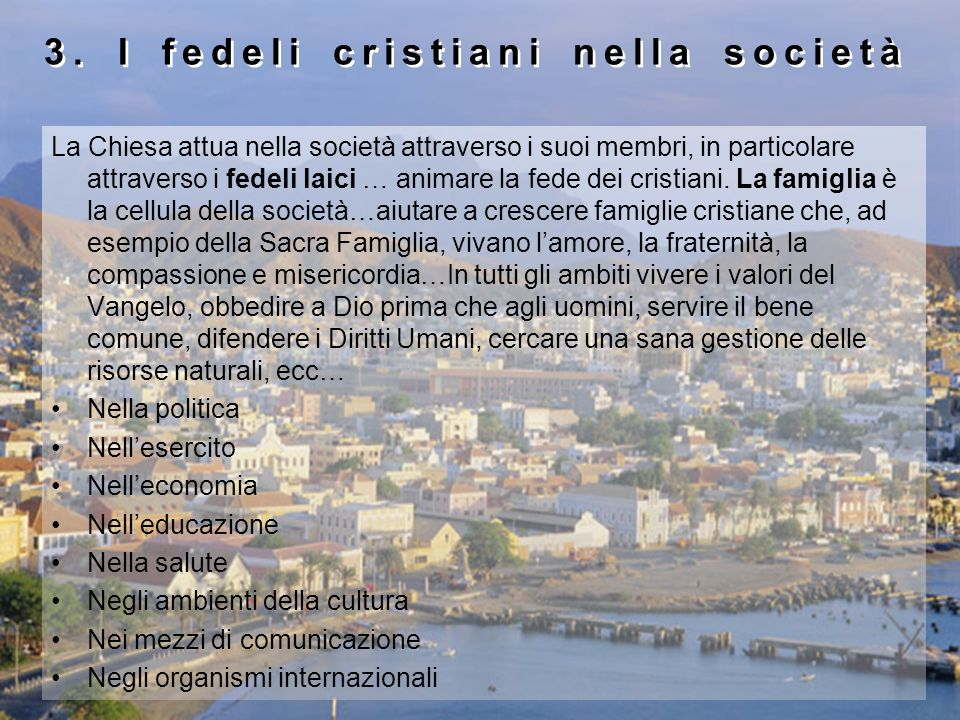 3. I fedeli cristiani nella società