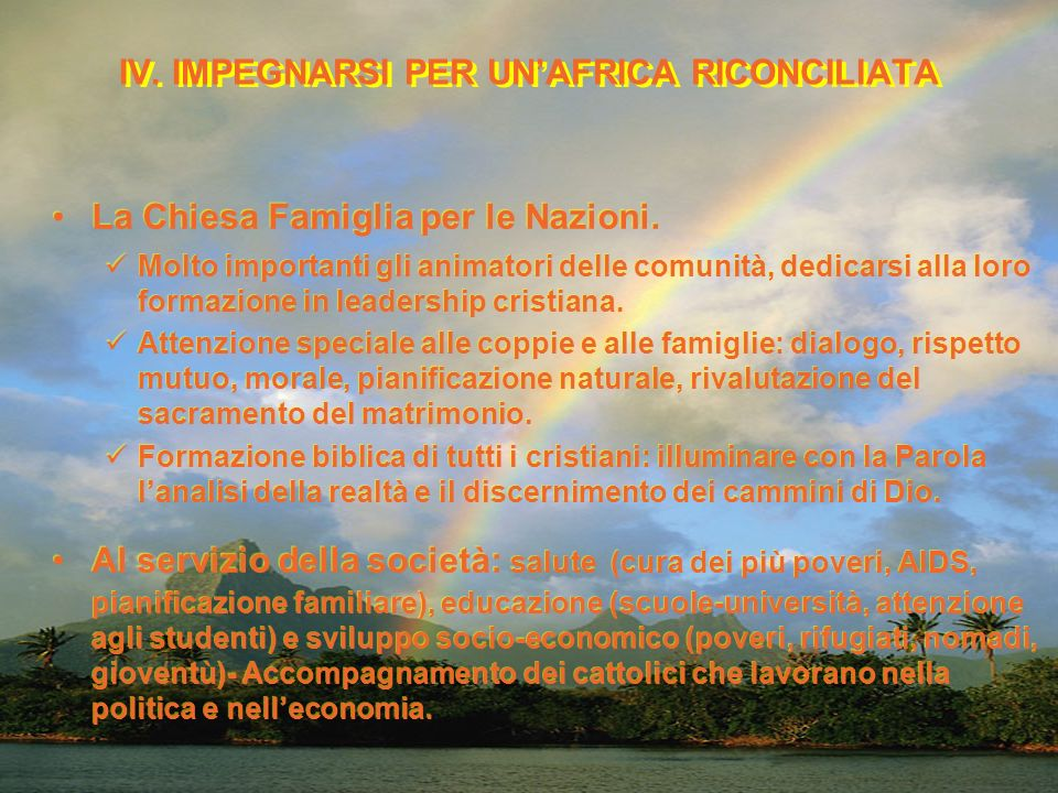 IV. IMPEGNARSI PER UN'AFRICA RICONCILIATA