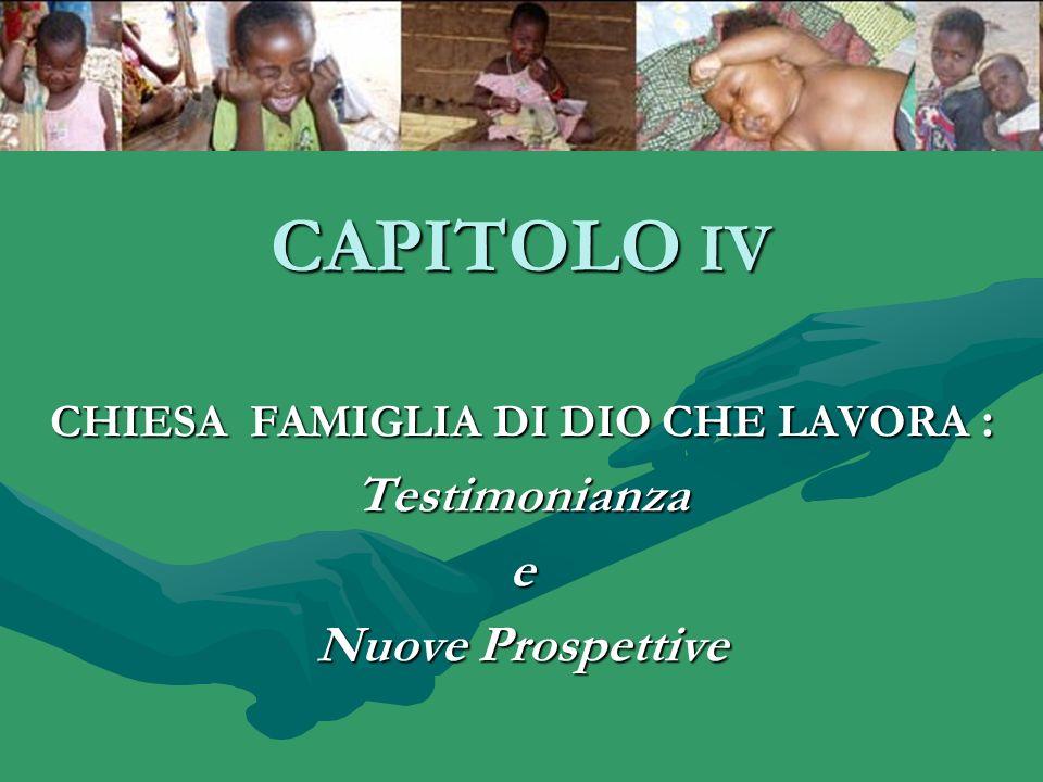 CHIESA FAMIGLIA DI DIO CHE LAVORA : Testimonianza e Nuove Prospettive