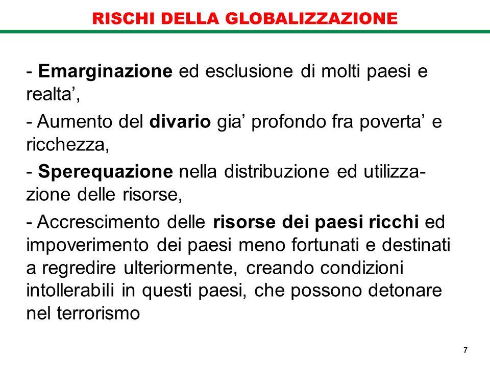 RISCHI DELLA GLOBALIZZAZIONE