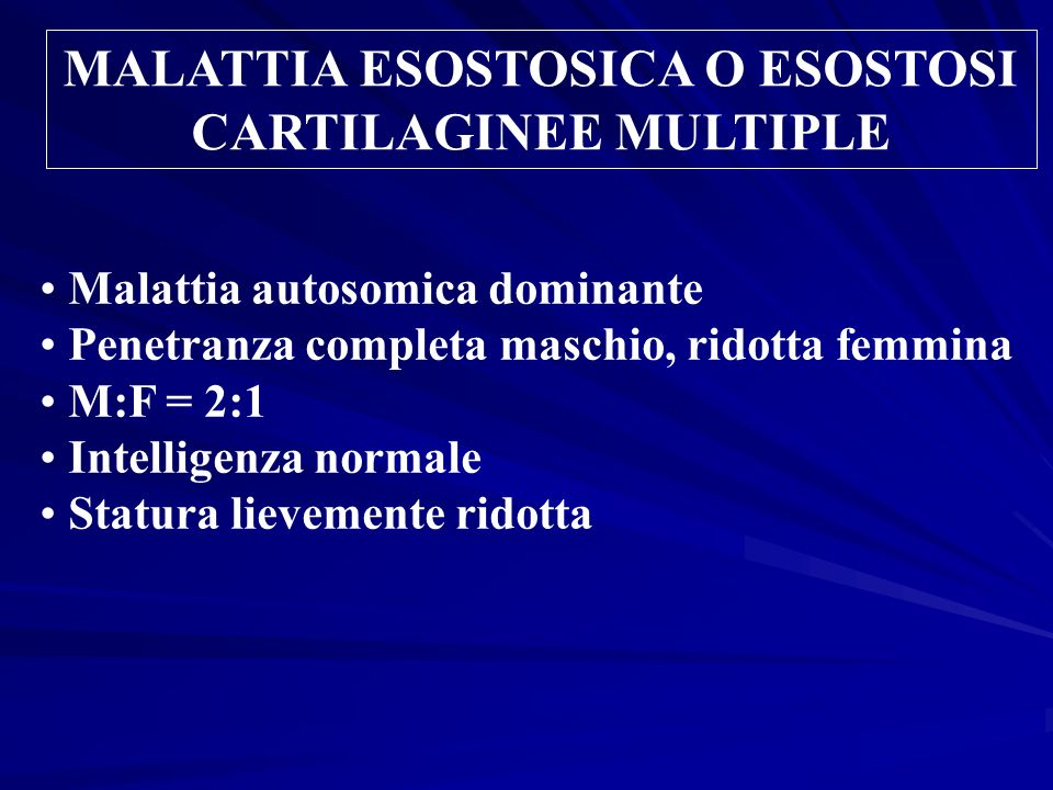 MALATTIA ESOSTOSICA O ESOSTOSI CARTILAGINEE MULTIPLE