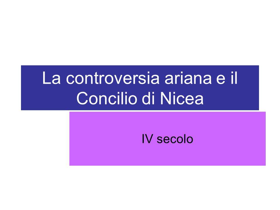 La controversia ariana e il Concilio di Nicea