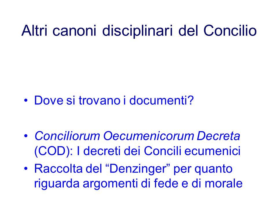 Altri canoni disciplinari del Concilio