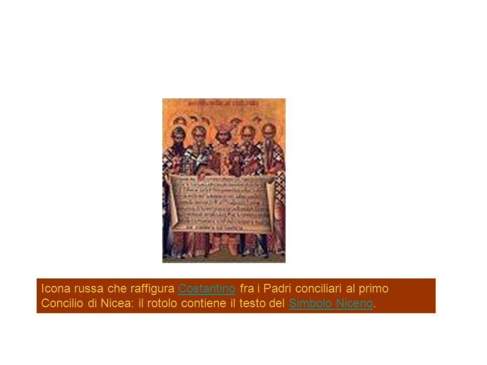 Icona russa che raffigura Costantino fra i Padri conciliari al primo Concilio di Nicea: il rotolo contiene il testo del Simbolo Niceno.