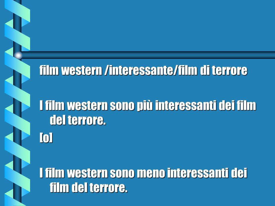 film western /interessante/film di terrore