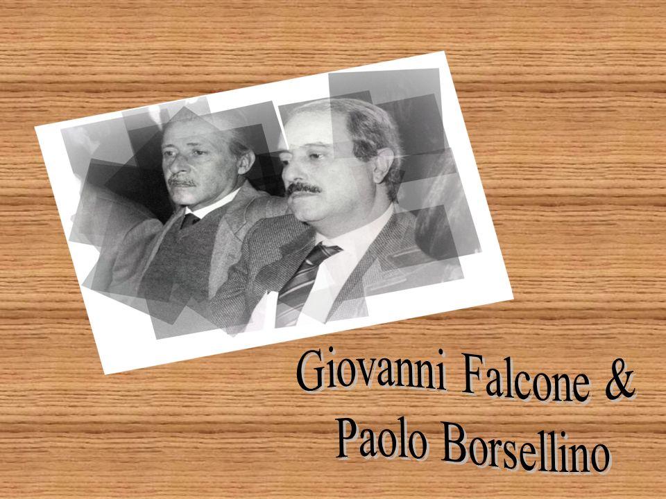 Giovanni Falcone & Paolo Borsellino