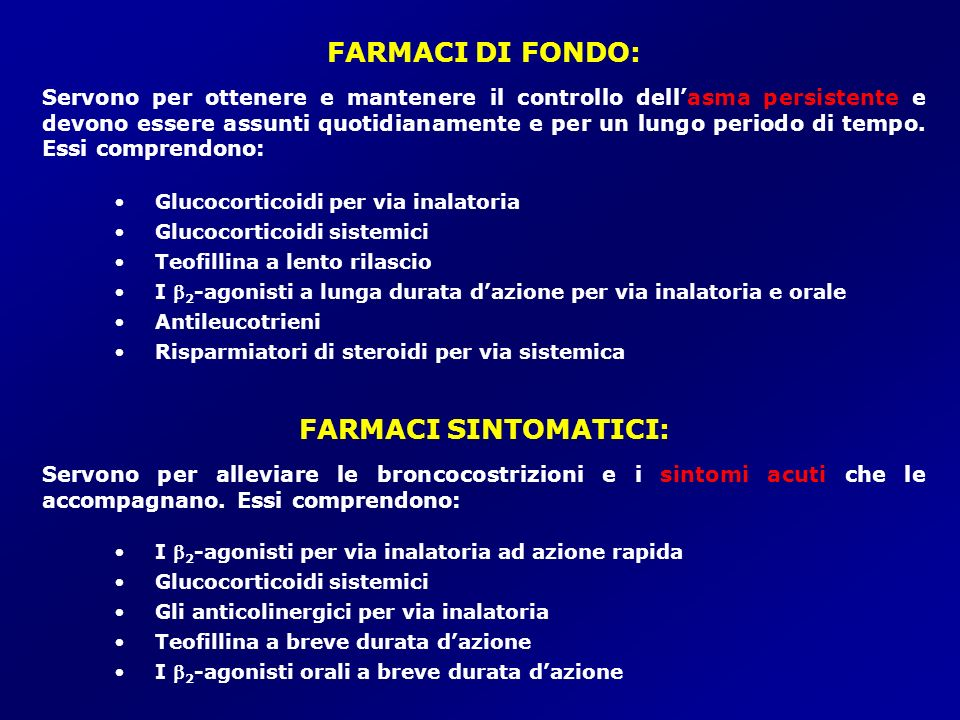FARMACI DI FONDO: FARMACI SINTOMATICI: