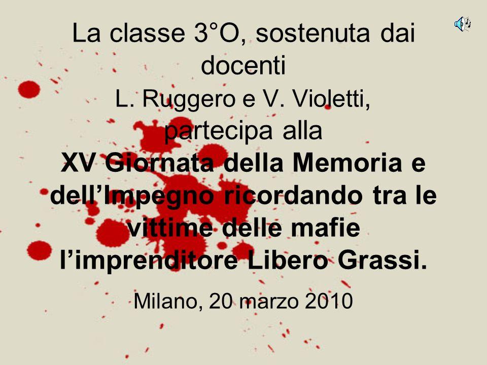 La classe 3°O, sostenuta dai docenti L. Ruggero e V