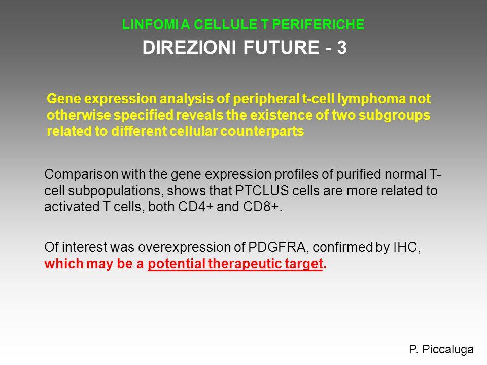 DIREZIONI FUTURE - 3 LINFOMI A CELLULE T PERIFERICHE