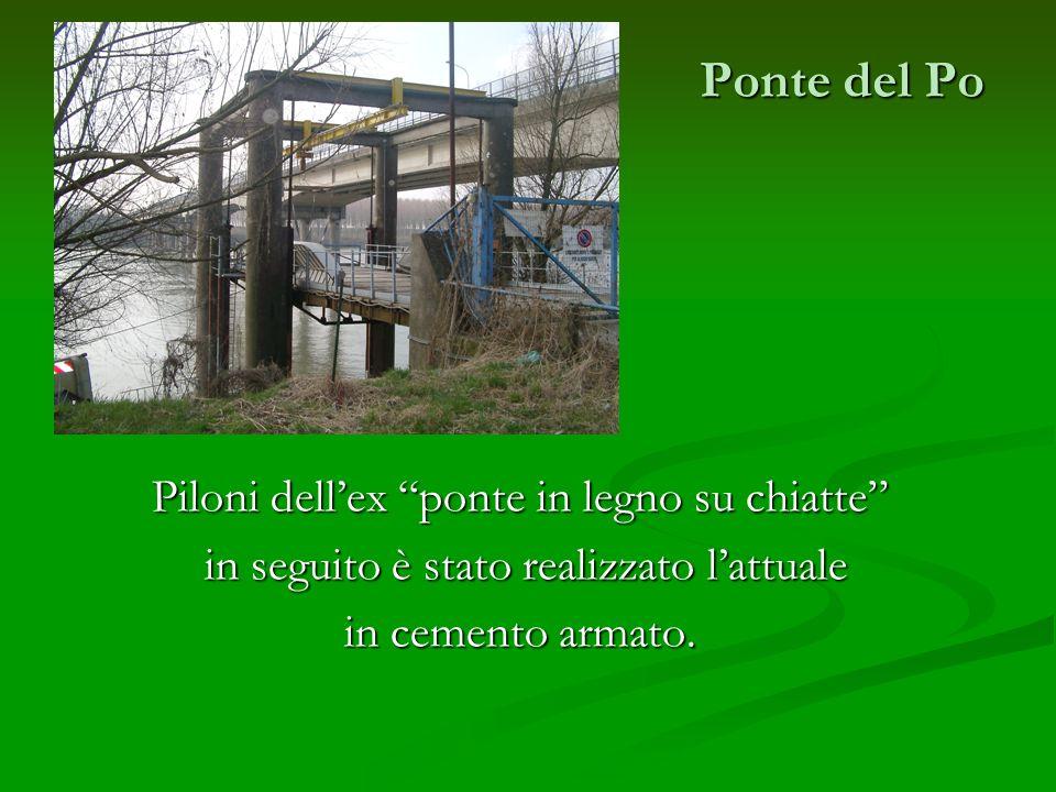 Ponte del Po Piloni dell'ex ponte in legno su chiatte