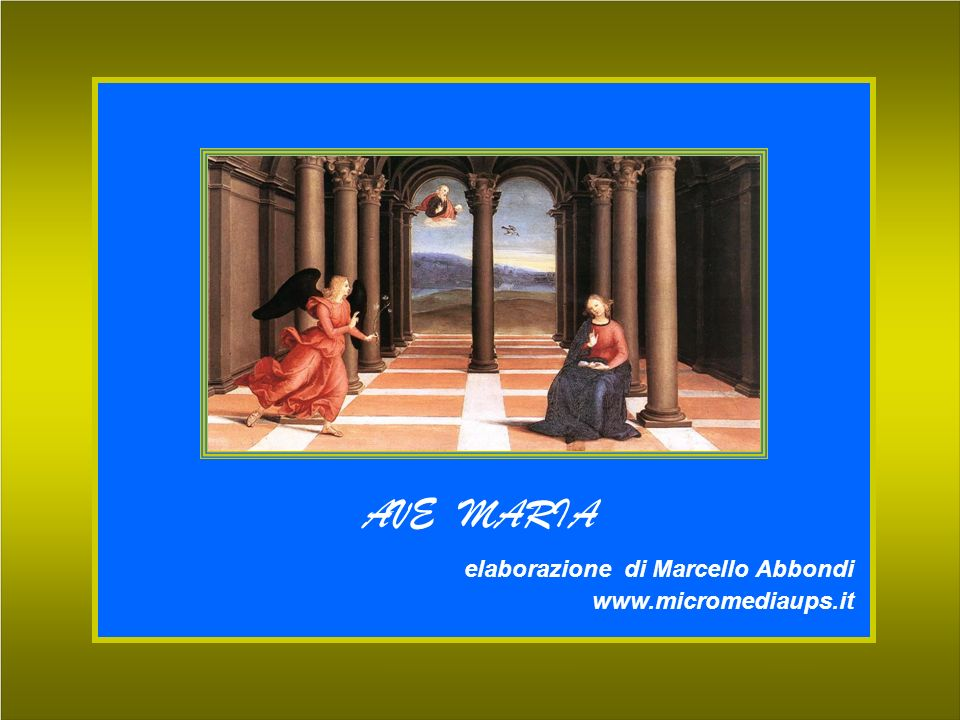 AVE MARIA elaborazione di Marcello Abbondi www.micromediaups.it