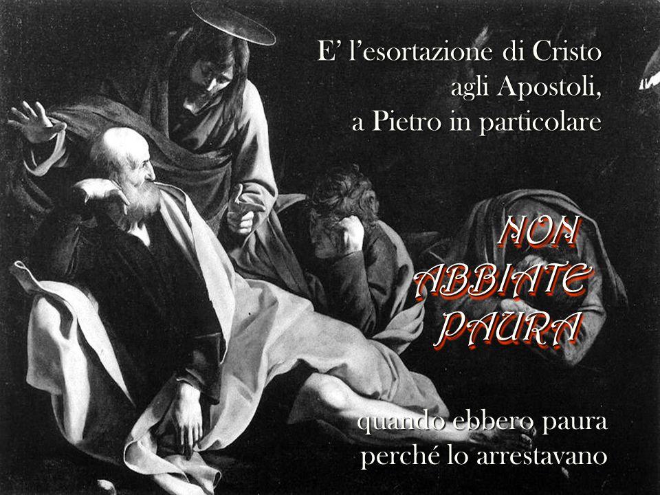 E' l'esortazione di Cristo agli Apostoli, a Pietro in particolare