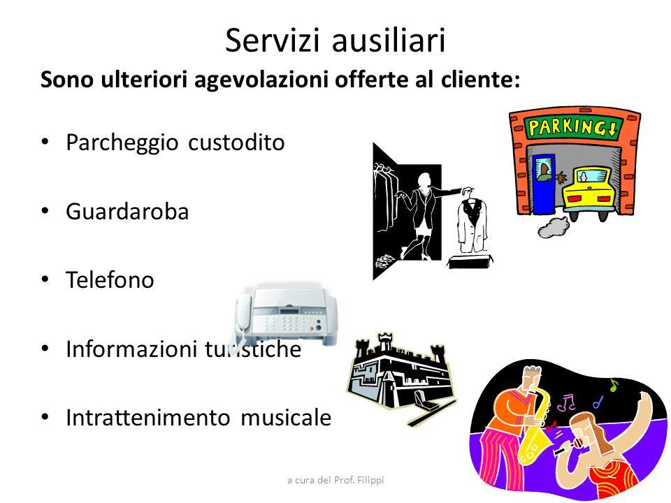Servizi ausiliari Sono ulteriori agevolazioni offerte al cliente: