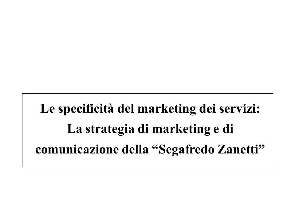 Le specificità del marketing dei servizi: