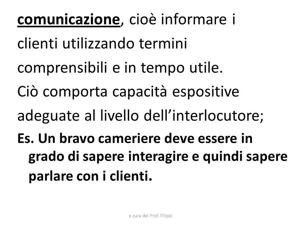 comunicazione, cioè informare i clienti utilizzando termini