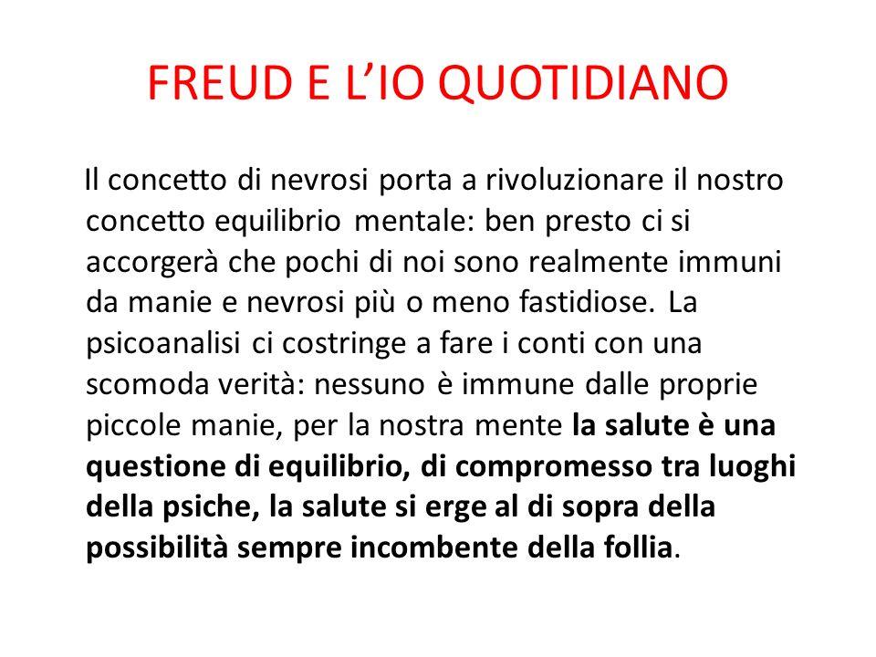 FREUD E L'IO QUOTIDIANO