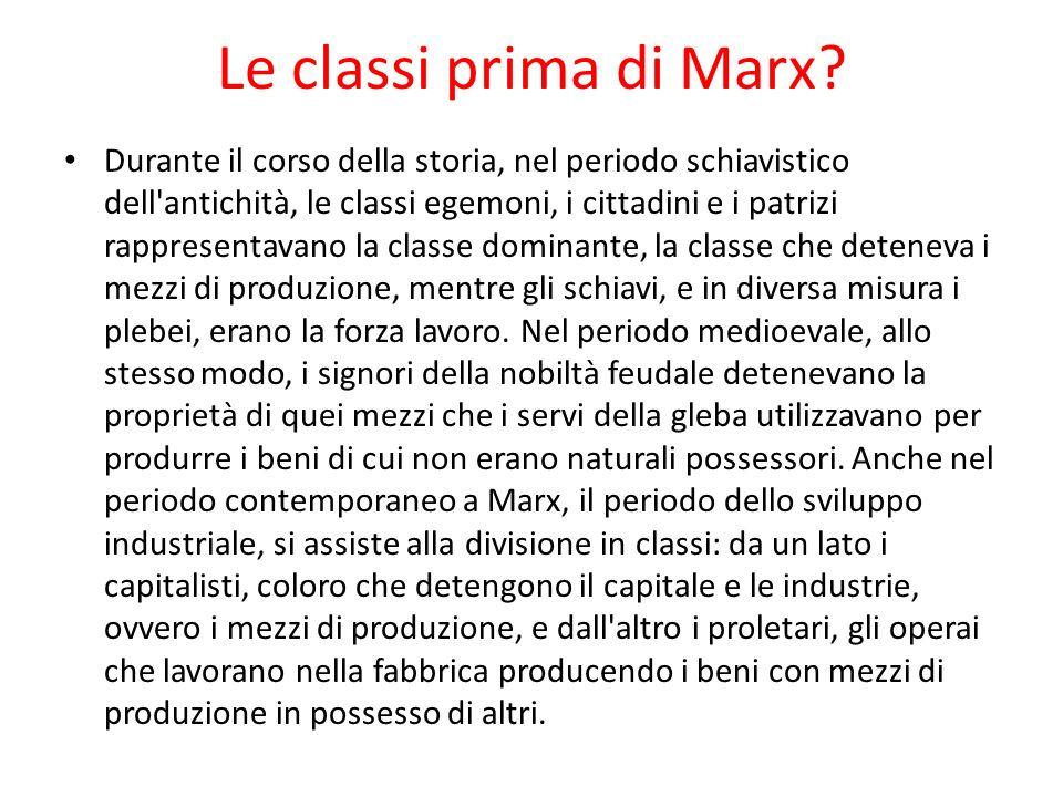 Le classi prima di Marx