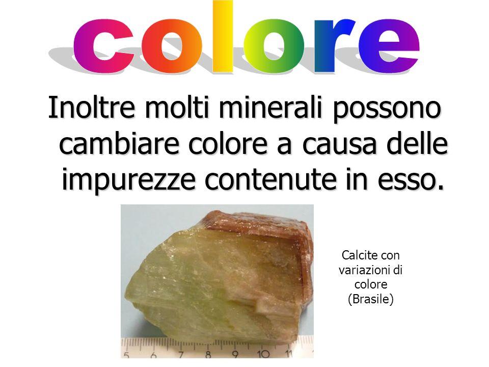 Calcite con variazioni di colore