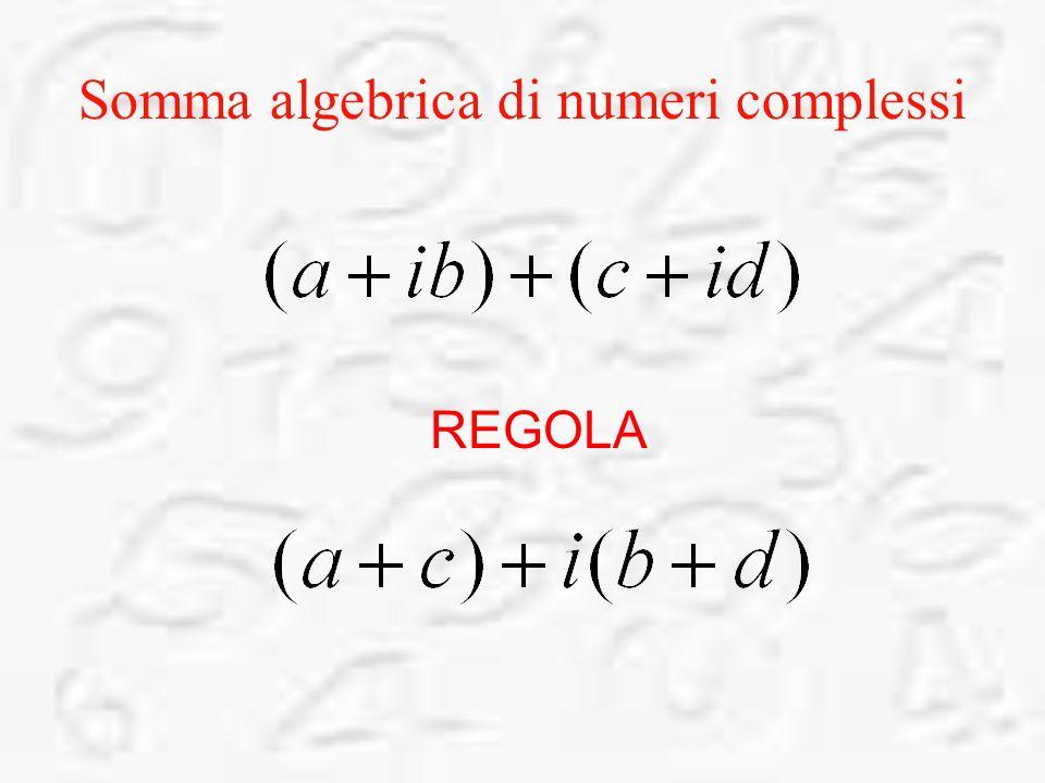 Somma algebrica di numeri complessi