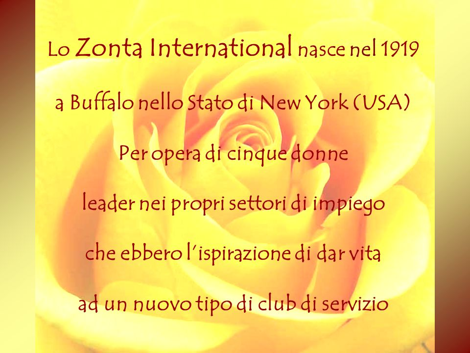 Lo Zonta International nasce nel 1919