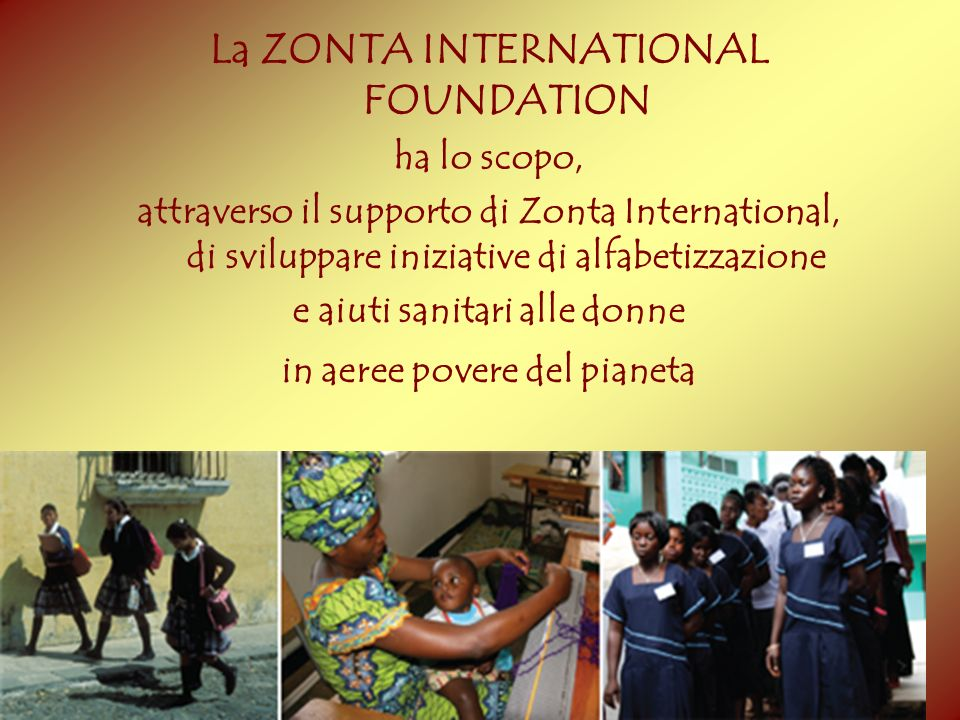 La ZONTA INTERNATIONAL FOUNDATION